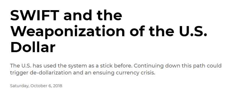 Bitcoin and Reserve Currencies: SWIFT and The Weaponization of the U.S. Dollar Headline
